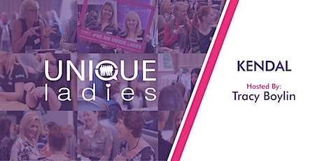 FREE ONLINE NETWORKING - UNIQUE LADIES KENDAL tickets
