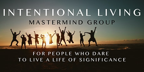 Intentional Living Mastermind tickets