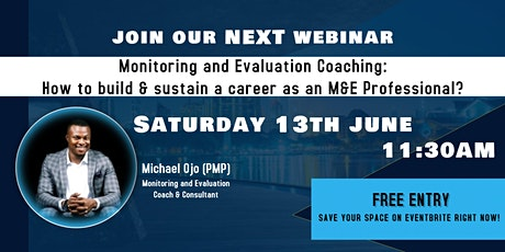 How to build and sustain a career as a Monitoring & Evaluation Professional tickets