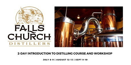 August 2 Day Introduction to Distilling Workshop tickets