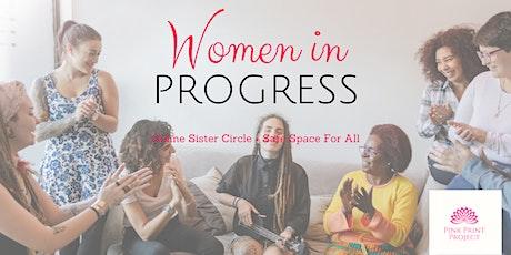 Women In Progress - Virtual women circle tickets