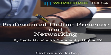 Professional Online Presence & Networking Workshop tickets