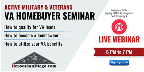 San Diego Military & Veteran VA Homebuyer Workshop Webinar tickets