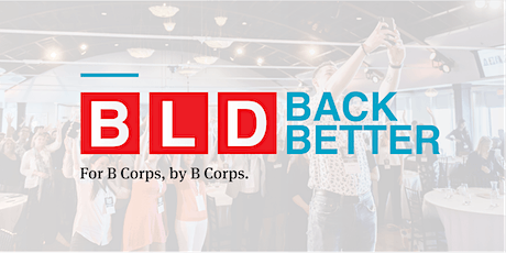 BLD Back Better - Virtual Lunch & Learn tickets