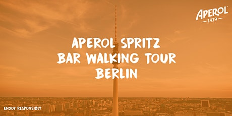 Aperol Spritz Bar Walking Tour Berlin Tickets