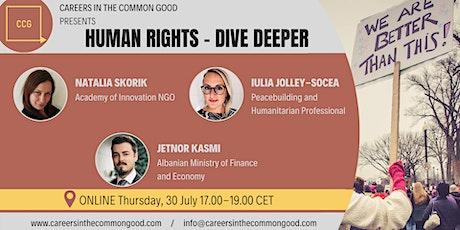 Human Rights - Dive Deeper tickets