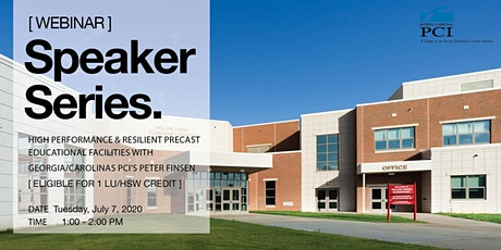 Speaker Series: High Performance & Resilient Precast Educational Facilities tickets