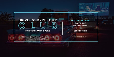 DRIVE IN' DRIVE OUT' CLUB - Freitag, 19. Juni - Club Edition Tickets