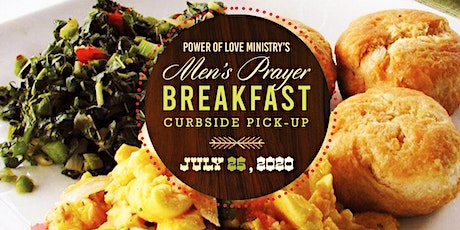 Power of Love Ministry's Men's Prayer Breakfast (Curbside Pick Up) tickets