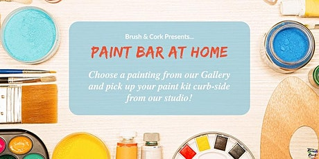 PAINT BAR AT HOME ~ Pick up your painting kit from B & C studio on July 17! tickets