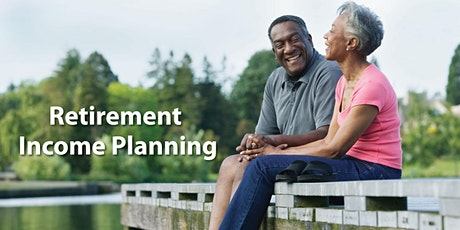 Retirement Income Planning tickets