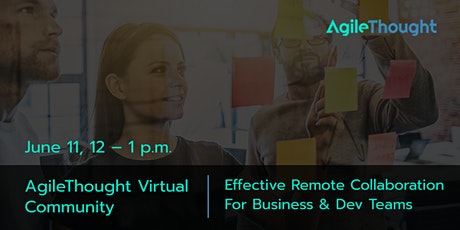 Virtual Community: Remote Collaboration For Business & Dev Teams tickets