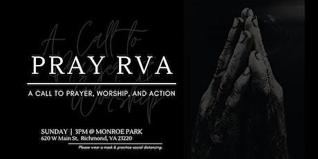 Pray RVA : A Call to Prayer, Worship, & Action tickets