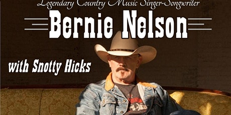 FINAL Concert: Bernie Nelson and Snotty Hicks at The Garage tickets