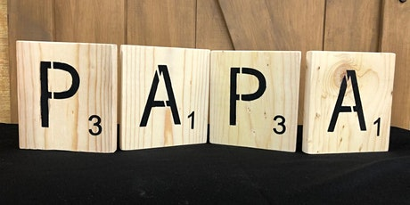 Stone and Pallet (TM) - How Do You Spell Dad?  DIY Home Scrabble by YOU! tickets
