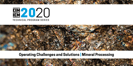 Operating Challenges and Solutions: Mineral Processing tickets