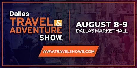 2020 Dallas Travel & Adventure Show tickets