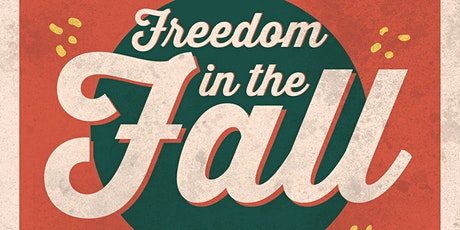 Freedom In The Fall Fundraiser tickets