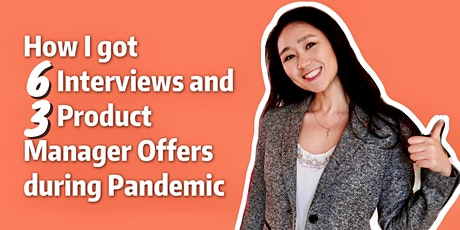 Free Webinar: How I got 6 Interviews & 3 Offers during the pandemic tickets