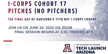 I-Corps Cohort 17 Pitches (no Pitchers) tickets