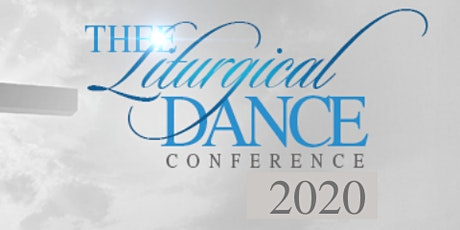 """dance Virtually""  Thee Liturgical Dance Conference tickets"