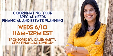 Coordinating Your Special Needs Financial And Estate Planning tickets