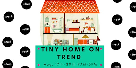 Summer Camp TINY HOME ON TREND tickets