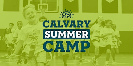 Calvary Summer Camp | 5-Day | 7:00 AM–5:00 PM | $185 tickets
