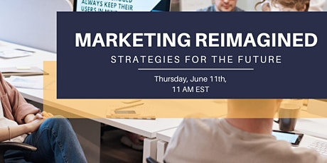 Marketing Reimagined: Strategies for the Future tickets