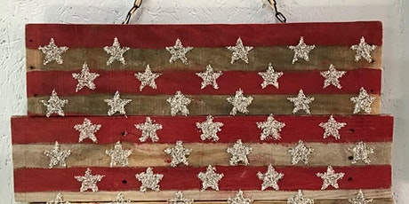Stone and Pallet (TM) Patriotic Eco-Friendly Home Decor Made by YOU! tickets