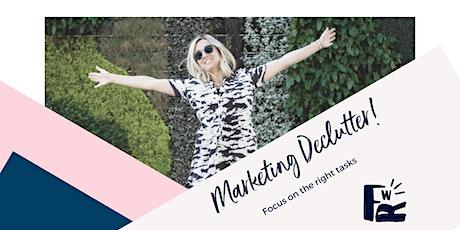 Online Workshop: Marketing Declutter & 1-page marketing plan tickets