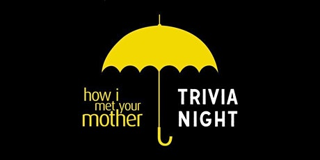 Virtual Trivia Round #13: How I Met Your Mother tickets