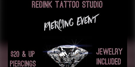 Flash $20 and up  piercings June 10th tickets
