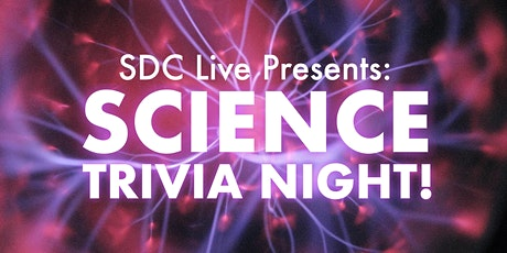 SDC Live: Science Trivia Night! tickets