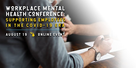 Workplace Mental Health: Supporting Employees in the COVID-19 Era tickets