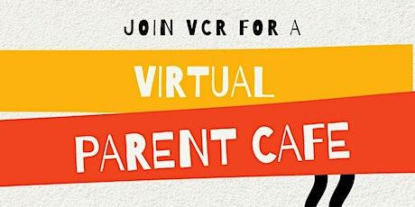 Virtual Parent Cafe tickets