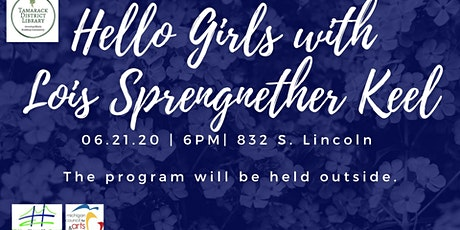 Hello Girls with Lois Strennether Keel tickets