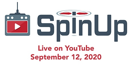 SpinUp 2020 - The YouTube Drone Community Event! tickets