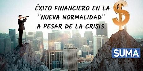 """Éxito financiero en la """"NUEVA NORMALIDAD"""" a pesar de la crisis. entradas"""