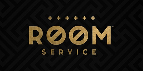 ROOM SERVICE - MEMBERSHIP tickets