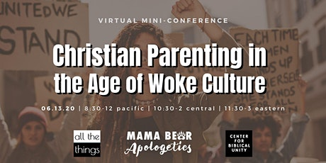 Christian Parenting in the Age of Woke Culture tickets