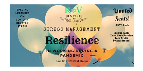 Stress Management: Resilience in Working During a Pandemic tickets