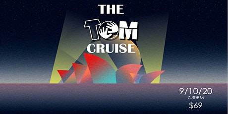 """The """"Tom"""" Cruise- Harbour cruise 2020 tickets"""