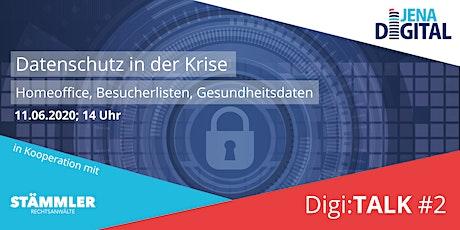 Digi:TALK #2 - Datenschutz in der Krise. Homeoffice, Besuche Tickets