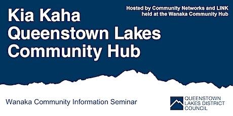 Wanaka Community Hub - Community Information Seminar tickets