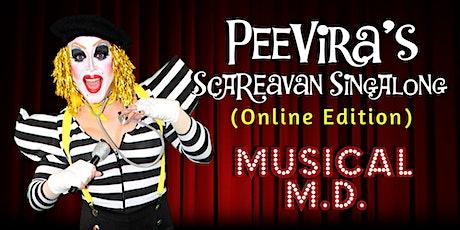 PeeVira's SCAREavan SingAlong (Online Edition): Musical M.D. tickets