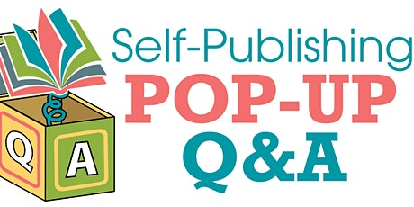 Self-Publishing Pop-Up Q&A tickets
