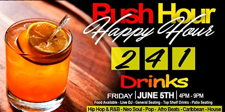 RUSH HOUR HAPPY HOUR / SOFT OPENING tickets