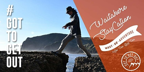 Got To Get Out #Mustdo Waitakere Staycation (Hike & Hut) tickets