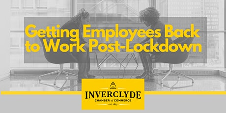 Getting Your Employees Back to Work Post-Lockdown tickets